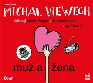 Muž a žena - Michal Viewegh | Booksquad.ink