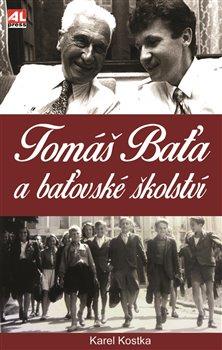 Obálka titulu Tomáš Baťa a baťovské školství