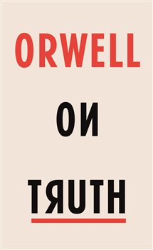 Obálka titulu Orwell on Truth