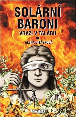 SOLÁRNÍ BARONI III. VRAZI V TALÁRU