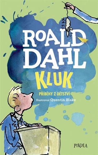 Kluk. Příběhy z dětství - Roald Dahl | Booksquad.ink