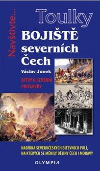 Obálka titulu Bojiště severních Čech - Bitvy o severní průsmyky