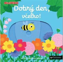 Obálka titulu Dobrý den, včelko!