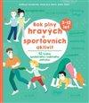 Obálka knihy Rok plný hravých a sportovních aktivit