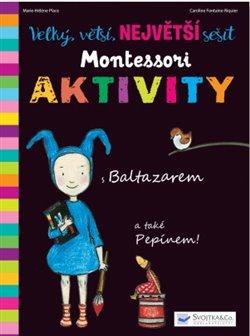 Obálka titulu Velký, větší, Největší sešit Montessori aktivity