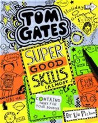 Tom Gates 10: Super Good Skills (Almost...)