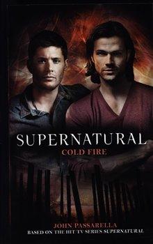 Supernatural - Cold Fire (Supernatural 13)