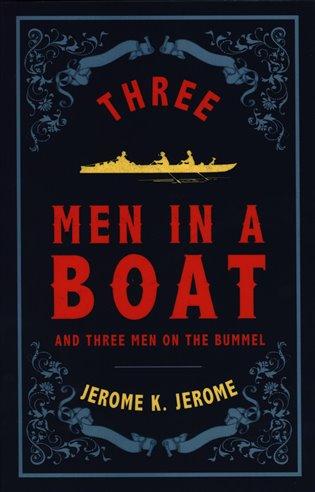 Three Men in a Boat (Alma Classics Evergreens)