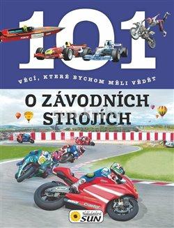 101 věcí o závodních strojích