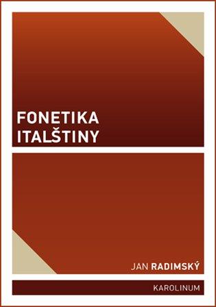 Fonetika italštiny - Jan Radimský | Booksquad.ink