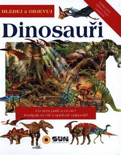 Obálka titulu Dinosauři - hledej a objevuj