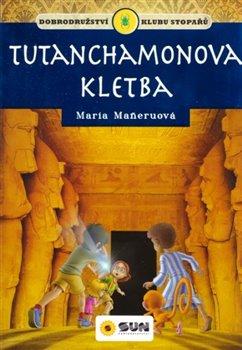 Obálka titulu Klub stopařů: Tutanchamonova kletba