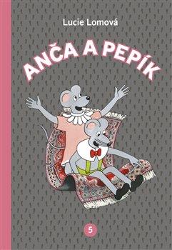 Anča a Pepík 5