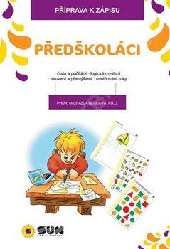 Obálka titulu Předškoláci - Příprava k zápisu