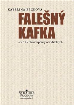 Obálka titulu Falešný Kafka