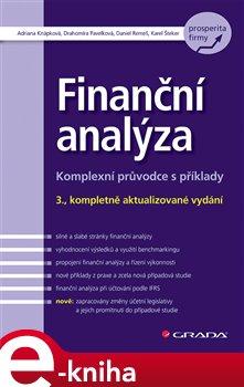 Finanční analýza. Komplexní průvodce s příklady - Adriana Knápková, Drahomíra Pavelková, Karel Šteker e-kniha