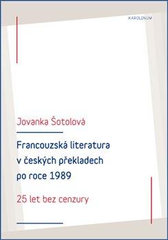 Obálka titulu Francouzská literatura v českých překladech po roce 1989