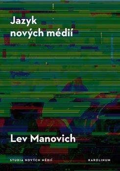 Obálka titulu Jazyk nových médií