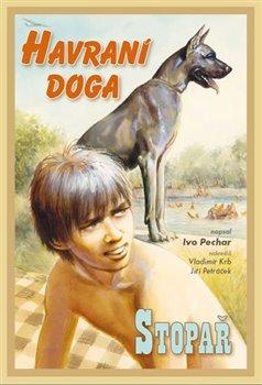 Havraní doga / Stopař