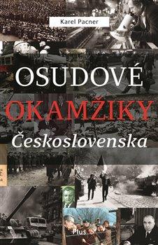 Obálka titulu Osudové okamžiky Československa