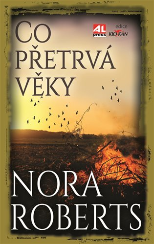 Co přetrvá věky - Nora Robertsová | Booksquad.ink