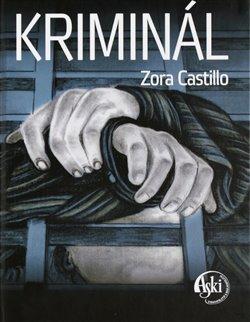 Zora Castillo – Kriminál