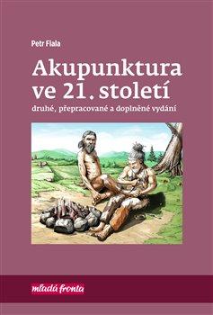 Obálka titulu Akupunktura ve 21. století