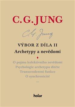 Obálka titulu Výbor z díla II. - Archetypy a nevědomí