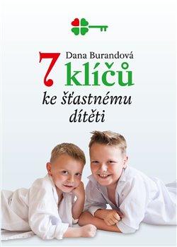 Obálka titulu 7 klíčů ke šťastnému dítěti