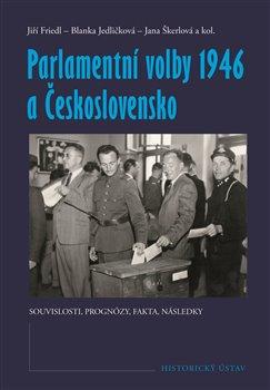 Obálka titulu Parlamentní volby 1946 a Československo