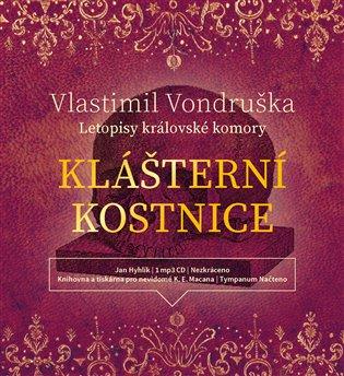 Klášterní kostnice - Vlastimil Vondruška | Booksquad.ink