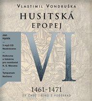 Husitská epopej VI. - Za časů Jiřího z Poděbrad