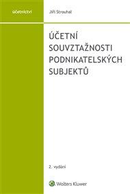 Účetní souvztažnosti podnikatelských subjektů - 2. vydání