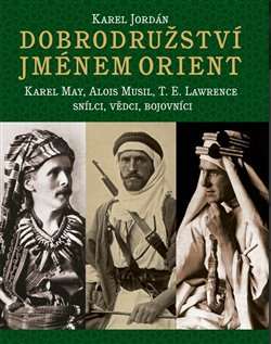 Obálka titulu Dobrodružství jménem Orient