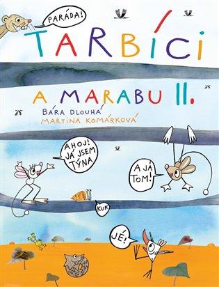 Tarbíci a marabu II. - Barbora Dlouhá,   Booksquad.ink