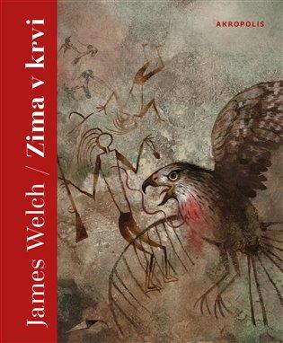 Zima v krvi - James Welch   Booksquad.ink