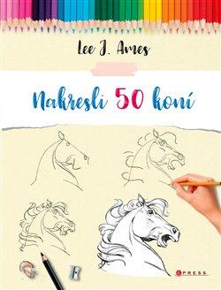Obálka titulu Nakresli 50 koní
