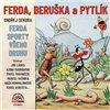 CD FERDA BERUŠKA A PYTLÍK