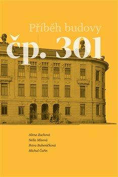 Obálka titulu Příběh budovy čp. 301