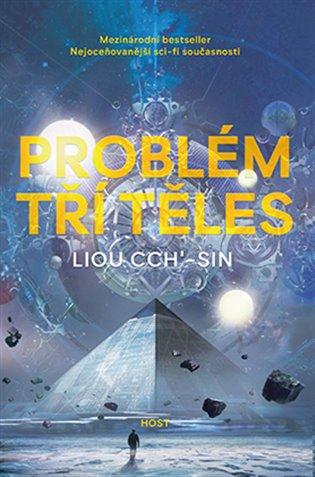 Problém tří těles - Liou Cch´-Sin | Booksquad.ink