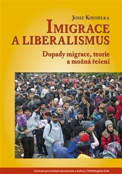 Obálka titulu Imigrace a liberalismus