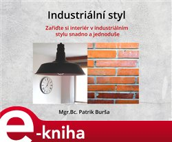 Industriální styl