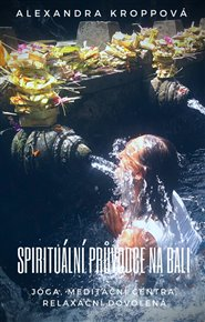 Spirituální průvodce na Bali
