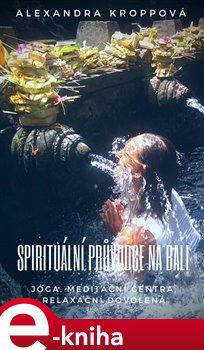 Obálka titulu Spirituální průvodce na Bali