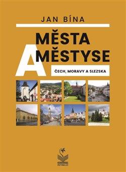 Obálka titulu Města a městyse Čech, Moravy a Slezska