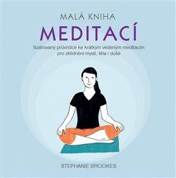 Obálka titulu Malá kniha meditací