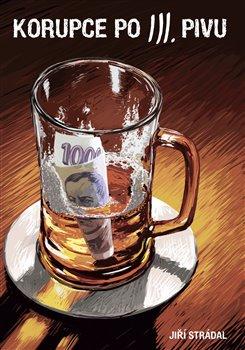 Obálka titulu Korupce po III. pivu
