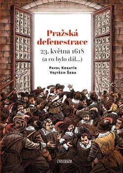 Obálka titulu Pražská defenestrace 23. května 1618