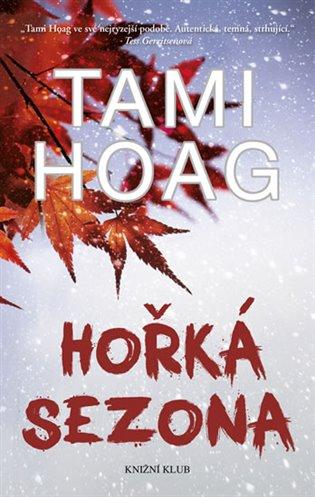 Hořká sezona - Tami Hoag | Booksquad.ink