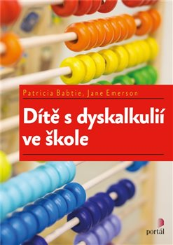 Obálka titulu Dítě s dyskalkulií ve škole